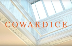 Cowardice: Documentary