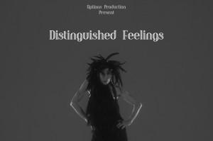 Sentiments Distingués (Distinguished Feelings)