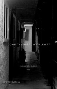 Down The Narrow Walkway