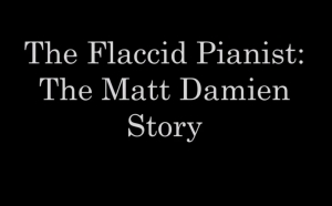 The Matt Damien Story