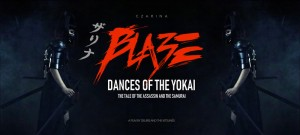 BlazeE: Dances of the Yokai (The Tale of the Assassin and the Samurai)