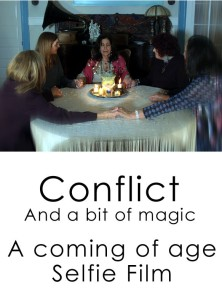Conflict and a Bit of Magic, A Coming of Age, Selfie Film