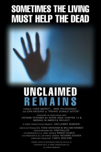 """Unclaimed Remains """"Forgotten"""""""