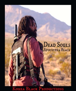 Dead Souls: Apocrypha Black