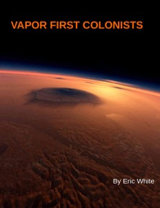 Vapor First Colonists