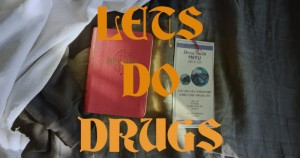 Let's Do Drugs