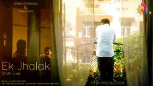 Ek Jhalak: A Glimpse