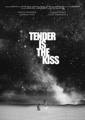 Tender is the Kiss