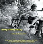 Making of Making Nothing