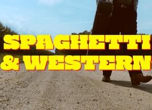 Spaghetti and Western