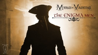 The Enigma Men: Marquis Of Vaudeville
