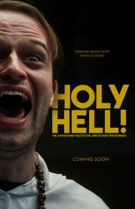 Holy Hell! or: A Profound Tale of Evil and Satanic Wickedness!
