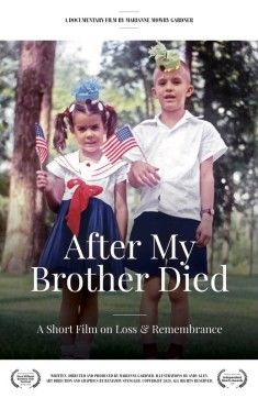 After My Brother Died