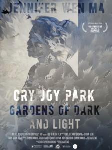 Jennifer Wen Ma: Cry Joy Park—Gardens of Dark and Light