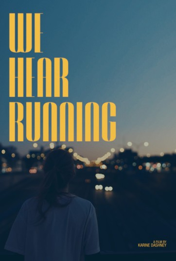 We Hear Running