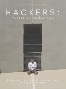 Hackers: The Misfit Superheroes