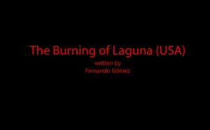 The Burning of Laguna