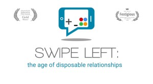 Swipe Left: The Age of Disposable Relationships