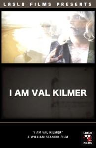 I Am Val Kilmer.