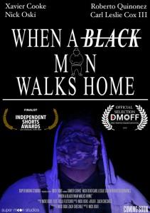 When a Black Man Walks Home