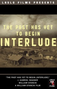 The Past Has yet To Begin (Interlude)