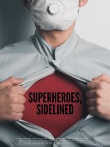 Superheroes, Sidelined
